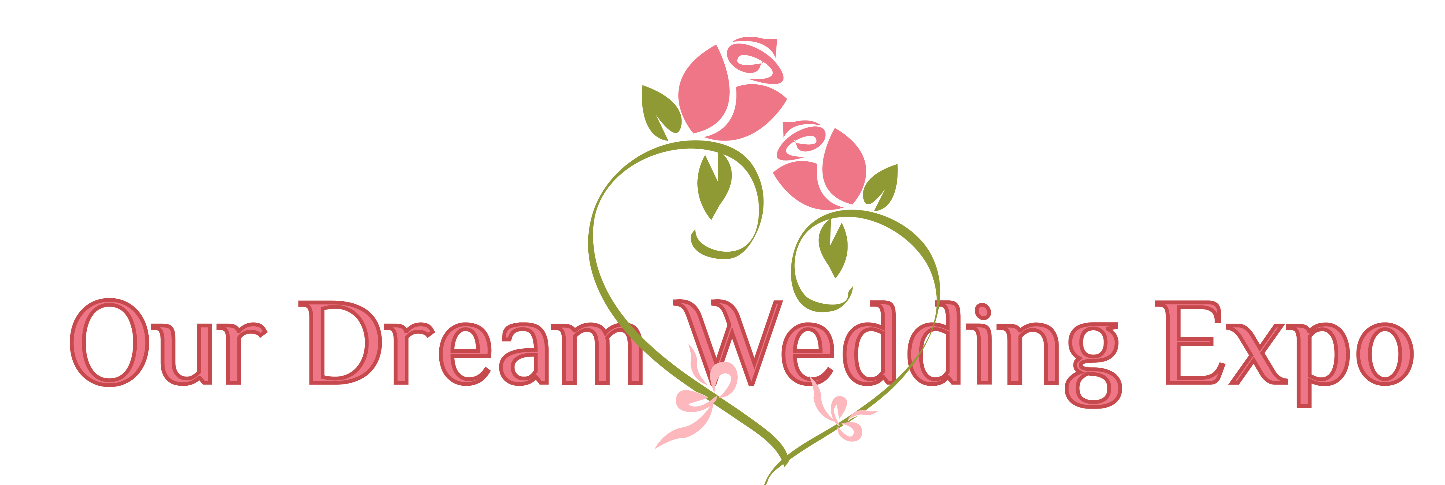 Our Dream Wedding Expo - Making Dream Weddings Come True
